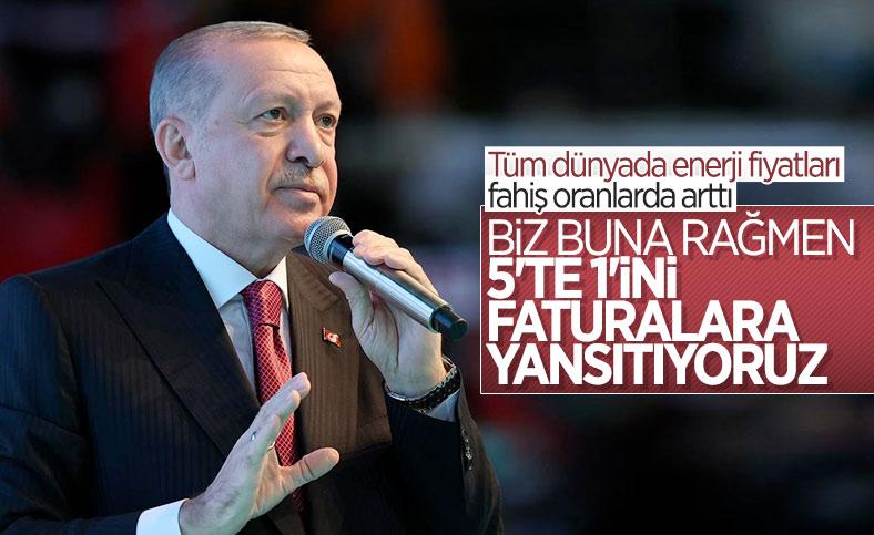 Cumhurbaşkanı Erdoğan: Küresel düzeyde artan enerji fiyatlarından vatandaşlarımızı koruyoruz
