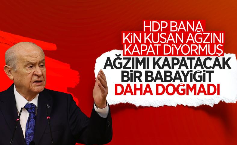 Devlet Bahçeli'den ağzını kapat açıklaması yapan HDP'ye cevap