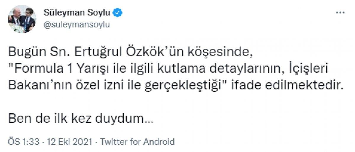 Süleyman Soylu dan Ertuğrul Özkök e  Formula 1 de şampanya izni  cevabı #2