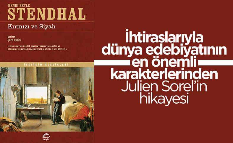Marie - Henri Beyle Stendhal'ın restorasyon dönemi romanı: Kırmızı ve Siyah