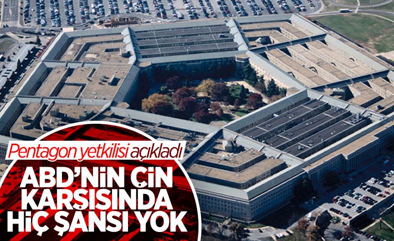 Pentagon yetkilisi: ABD'nin Çin karşısında şansı yok