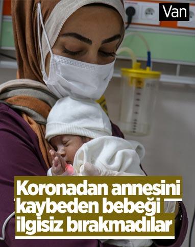 Van'da kovid-19'dan ölen 6 aylık hamile annenin bebeğiyle sağlık çalışanları ilgileniyor