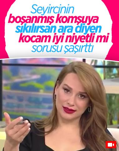 Nur Viral'in seyircisi: Kocam boşanan kadına 'sıkılırsan beni çağır' demiş