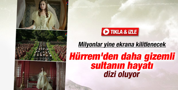 Kösem Sultan dizisi başlıyor