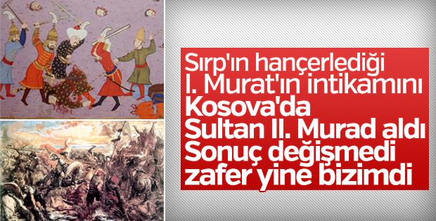 Değişmeyen Kosova zaferinin Murad'ları