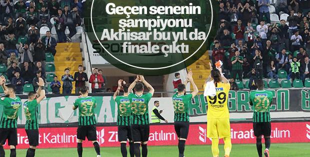 Akhisarspor finale çıktı