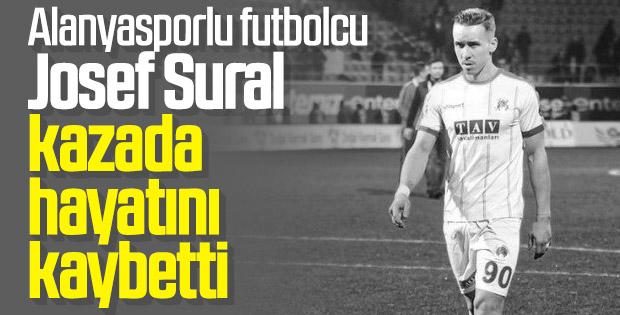 Josef Sural hayatını kaybetti