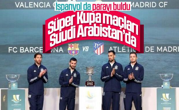İspanya, Süper Kupa'yı Suudi Arabistan'a taşıyor