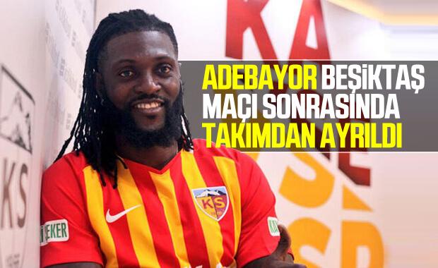 Emmanuel Adebayor Kayserispor'dan ayrıldı