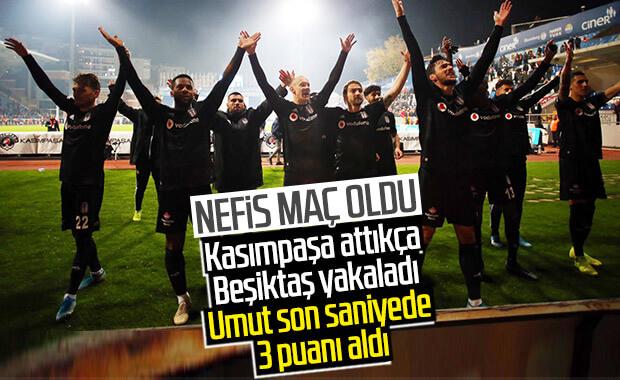 Beşiktaş, son dakika golüyle kazandı