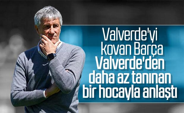 Barcelona'da Valverde gitti, Setien geldi