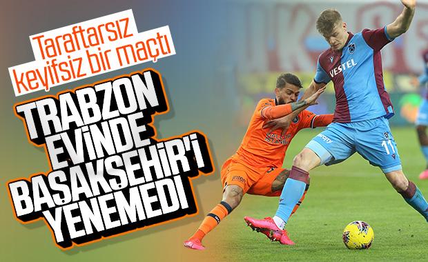 Trabzonspor'la Başakşehir puanları paylaştı