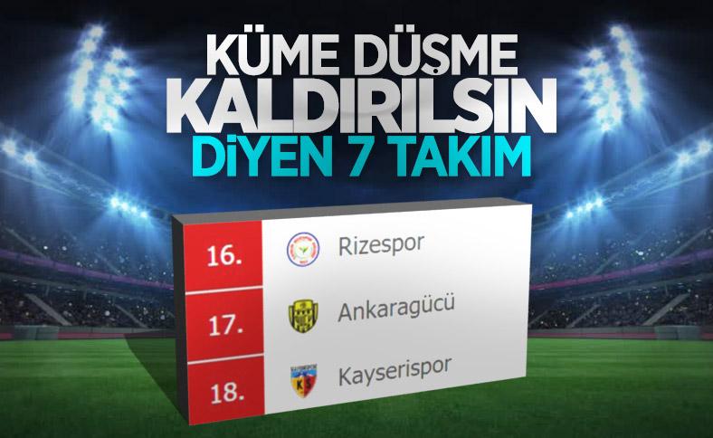 Süper Lig'de küme düşmenin kalkmasını isteyen takımlar