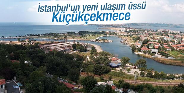 İstanbul'un yeni ulaşım üssü Küçükçekmece olacak