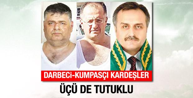 Kumpasla yükselen FETÖ'cü kardeşler de tutuklandı