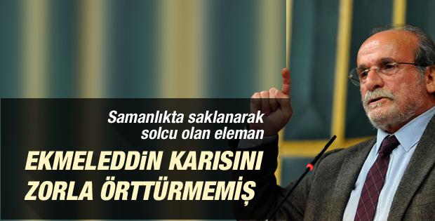 Ertuğrul Kürkçü'den Ekmeleddin İhsanoğlu açıklaması