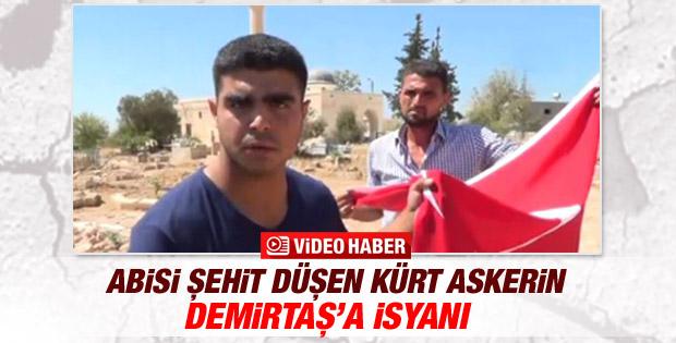 Abisi şehit olan Kürt askerin Demirtaş'a isyanı