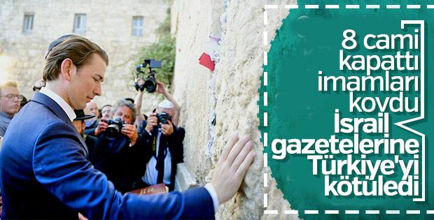 İsrail basını Kurz'a Erdoğan'ı sordu