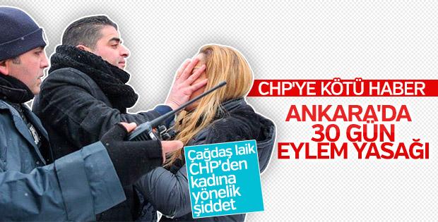 Ankara'da eylemler 1 ay yasaklandı