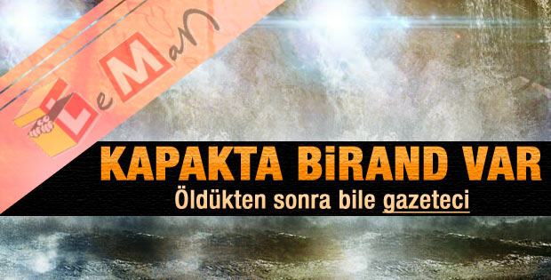 Leman dergisinin Birand kapağı