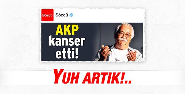 Levent Kırca kanser oldu suçlu AKP