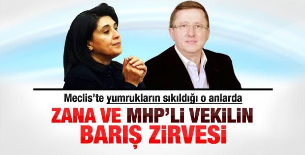 Leyla Zana ve MHP'li vekilin barış diyaloğu