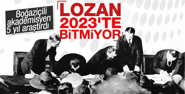 Lozan Anlaşması 2023'te bitiyor mu