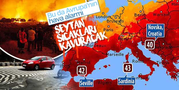 'Lucifer' Avrupa'yı kavuruyor