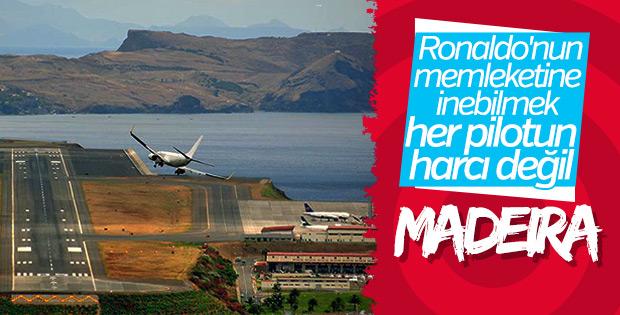 Ronaldo'yu sallayan havaalanı: Madeira