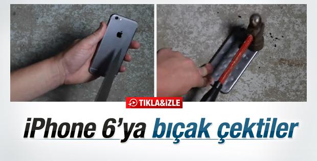 iPhone 6 bıçak ve çekiçle test edildi İZLE