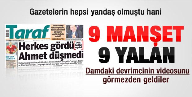 9 gazeteden yalan Ahmet Atakan manşeti