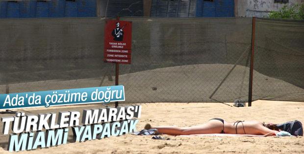 Maraş Doğu Akdeniz'in Miami'si olacak