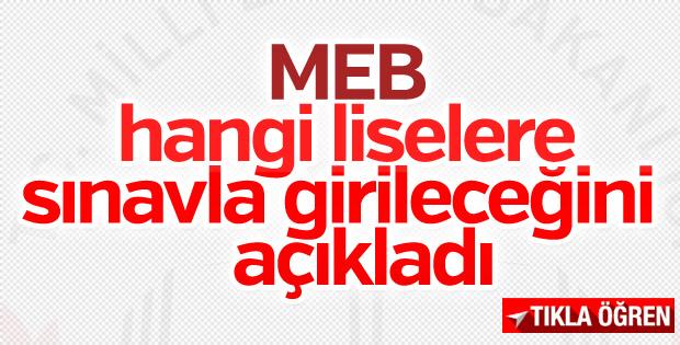 MEB, sınavla girilecek liseleri açıkladı