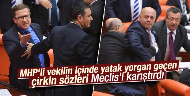 Lütfü Türkkan'ın çirkin sözleri Meclis'i karıştırdı