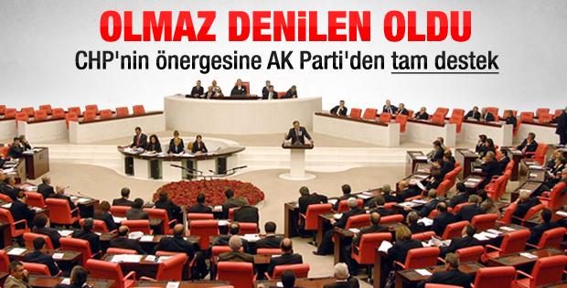 CHP'nin önerisine AK Parti'den tam destek