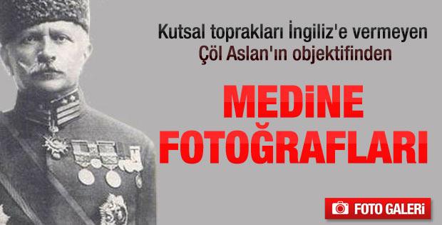 Fahreddin Paşa'nın objektifinden Medine