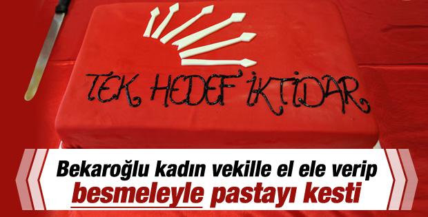 Bekaroğlu CHP'nin pastasını besmeleyle kesti