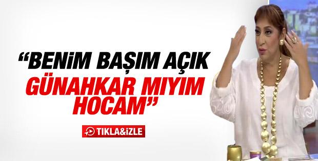 Melek Baykal sordu: Başım açık diye günahkar mıyım İZLE