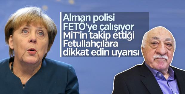 Almanya MİT'in listesindeki FETÖ'cüleri uyarıyor