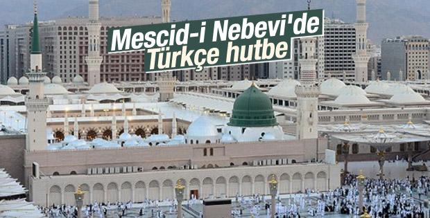Mescid-i Nebevi'de hutbeler Türkçe'ye çevriliyor