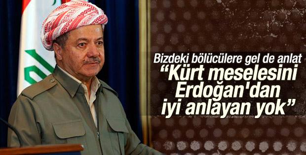 Barzani: Kürt sorununu Erdoğan'dan iyi anlayan yok