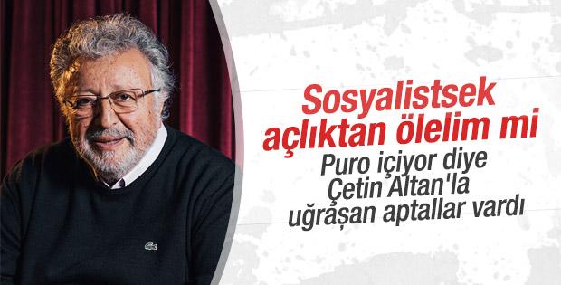 Metin Akpınar: Sosyalistler açlıktan ölecek mi