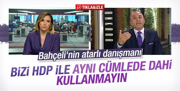Metin Özkan: Bizi HDP ile aynı cümlede dahi kullanmayın