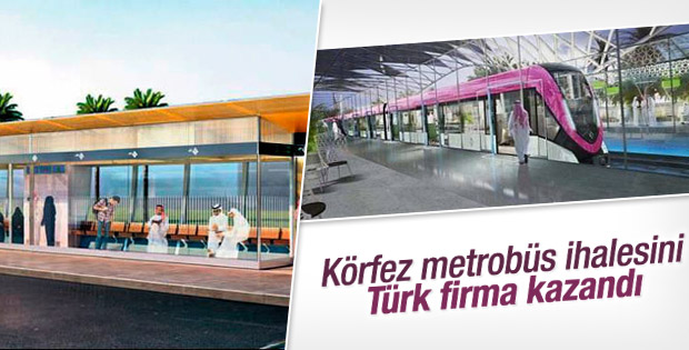 Körfez metrobüs ihalesini Türk firma kazandı