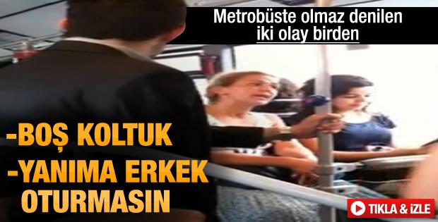 Metrobüste yanına erkek yolcu oturtmadı