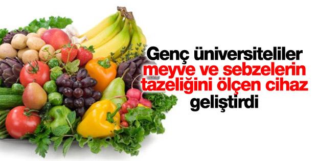 Meyve ve sebzelerin tazeliğini ölçen cihaz geliştirildi