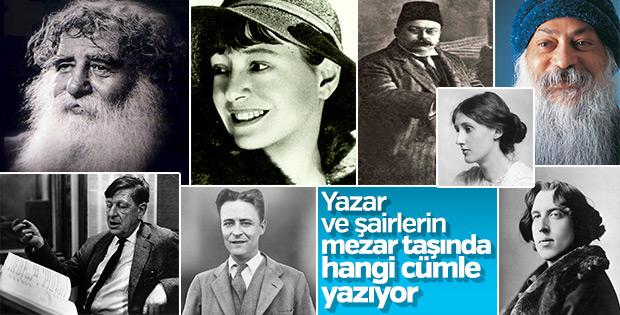 Ünlü yazar ve şairlerin mezar taşı yazıları