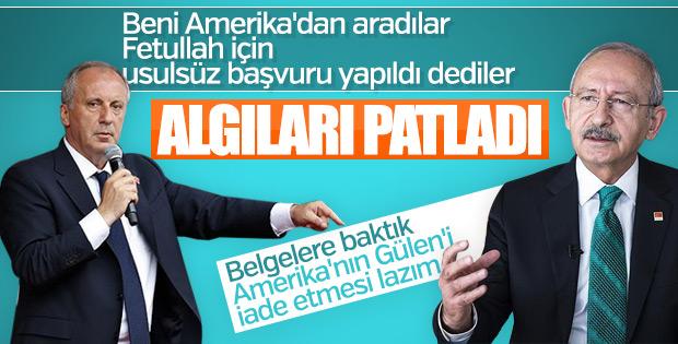 Muharrem İnce'nin Fethullah Gülen iddiası yalan çıktı