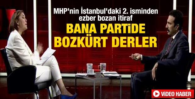 MHP İstanbul'un 2. ismi: Bana partide Bozkürt derler