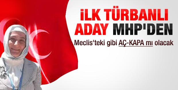 MHP'nin ilk türbanlı belediye başkan adayı